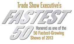 Honored as trade show executive's fastest fifty growing shows of two thousand and thirteen