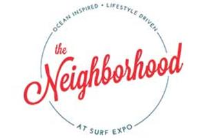 The Neighborhood at Surf Expo