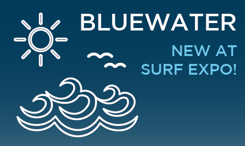 Bluewater at Surf Expo